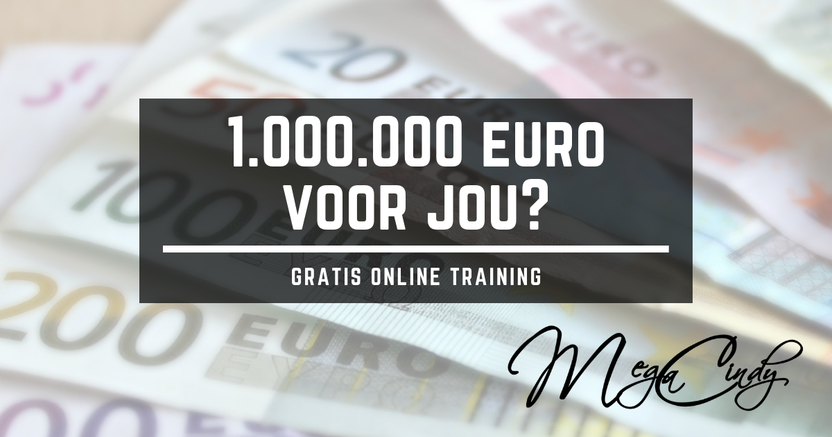 1.000.000 euro voor jou